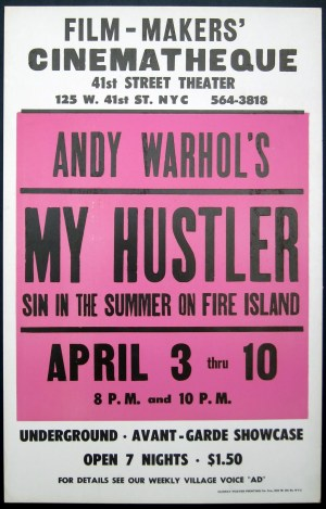 Warhol, My Hustler, poster for screenings at film makers cinatheque